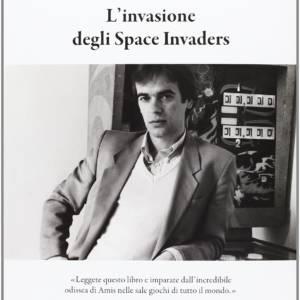 L'invasione degli Space Invaders - Martin Amis - 9788876384486
