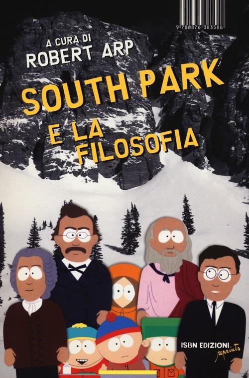 South Park e la filosofia Libro Robert Arp