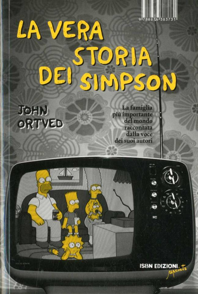 La vera storia dei simpson Ortved John