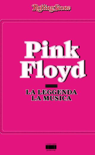 Pink Floyd – La musica / La Leggenda
