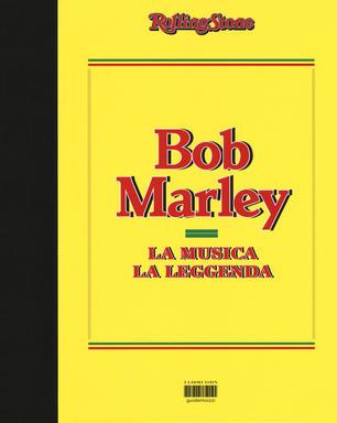 Bob Marley – La musica / La leggenda